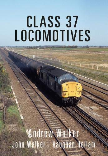 Class 37 Locomotives (Class Locomotives) von Amberley Publishing