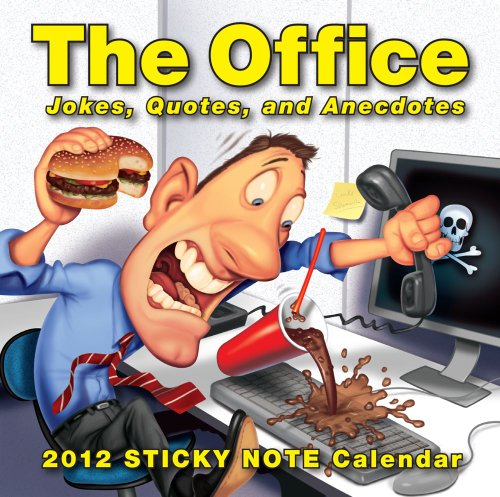 The Office: Jokes Quotes and Anecdotes: 2012 Sticky Note Day-to-Day Calendar von Andrews McMeel Publishing