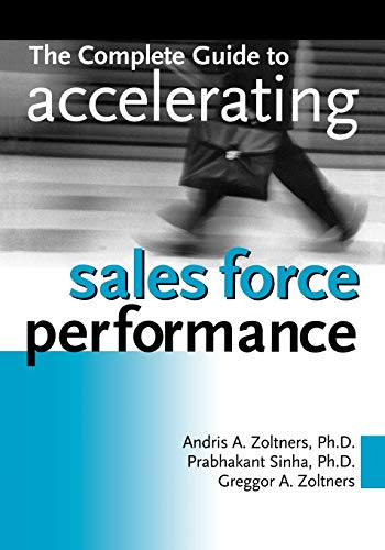 The Complete Guide to Accelerating Sales Force Performance von Harpercollins Leadership
