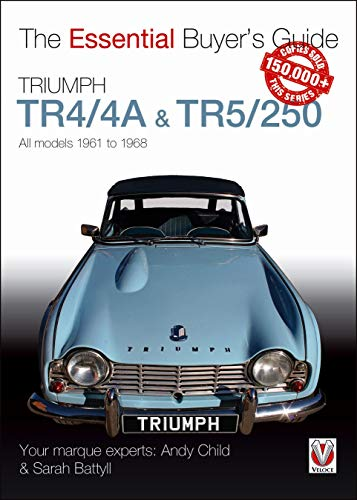 Triumph TR4/4A & TR5/250 - All models 1961 to 1968 (Essential Buyer's Guide) von VELOCE PUBLISHING