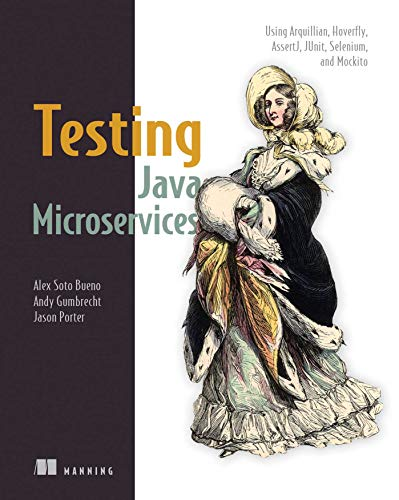 Testing Java Microservices von Manning Publications