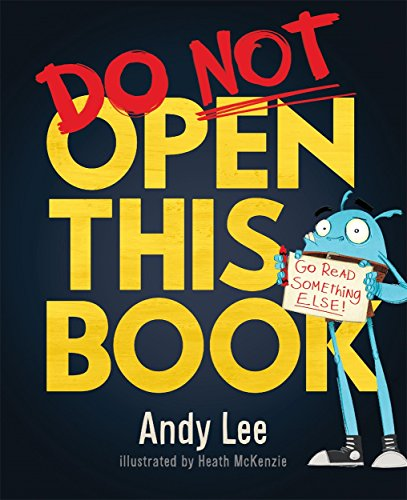 Do Not Open This Book: A ridiculously funny story for kids, big and small... do you dare open this book?! (Studio Stories) von Templar Publishing