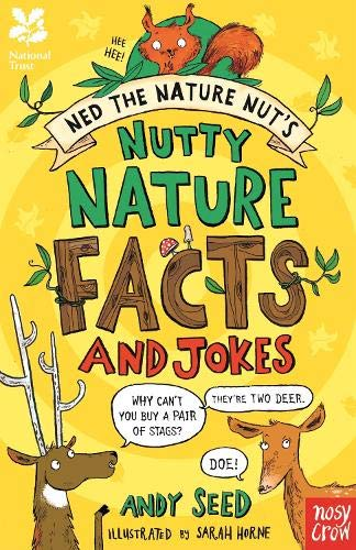 National Trust: Ned the Nature Nut's Nutty Nature Facts and