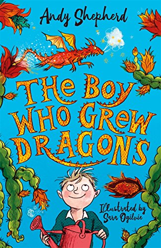 The Boy Who Grew Dragons von Piccadilly Press
