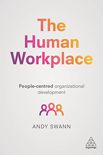 The Human Workplace: People-Centred Organizational Development