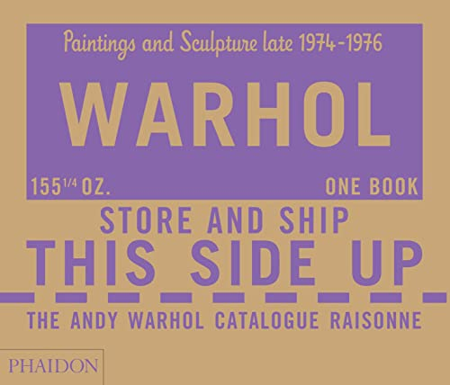 The Andy Warhol Catalogue Raisonné, Paintings and Sculpture late 1974-1976