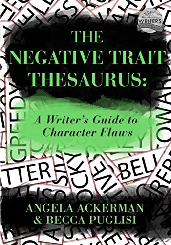 The Negative Trait Thesaurus: A Writer's Guide to Character Flaws von JADD Publishing