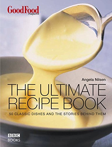 Good Food: The Ultimate Recipe Book von BBC Books