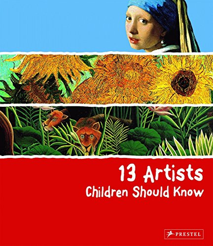 13 Artists Children Should Know von Prestel Junior