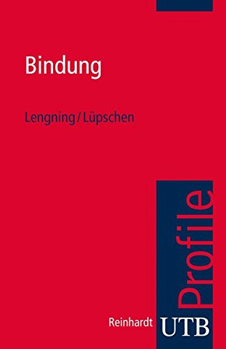Bindung (utb Profile, Band 3758)