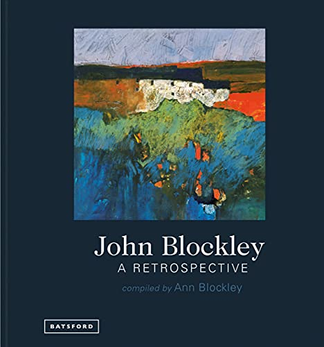 John Blockley - A Retrospective von Pavilion Books