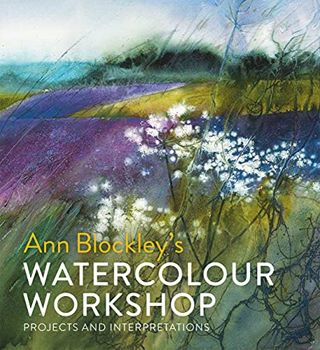 Watercolour Workshop: projects and interpretations von Pavilion Books