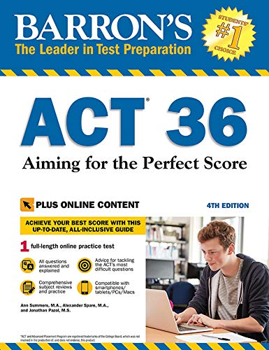 ACT 36 with Online Test: Aiming for the Perfect Score (Barron's Test Prep)