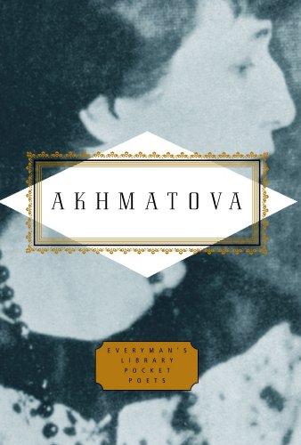 Anna Akhmatova: Poems (Everyman's Library POCKET POETS)