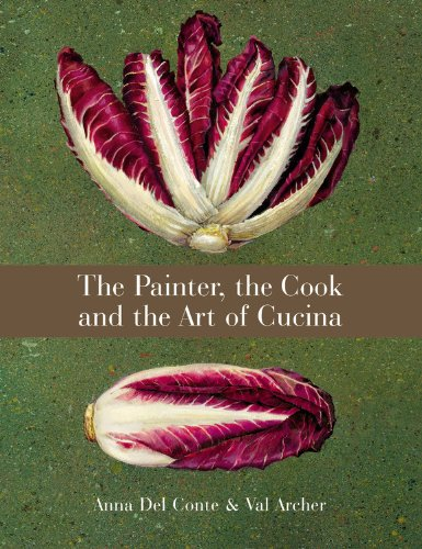 The Painter, the Cook and the Art of Cucina von Conran