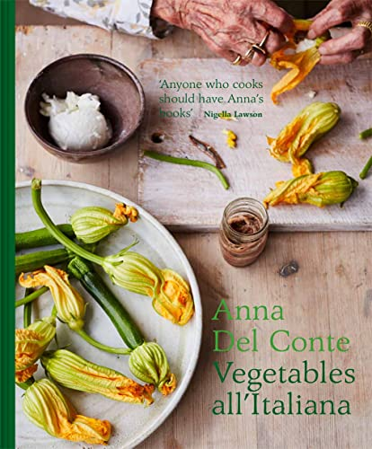 Vegetables all'Italiana: Classic Italian vegetable dishes with a modern twist von Pavilion Books