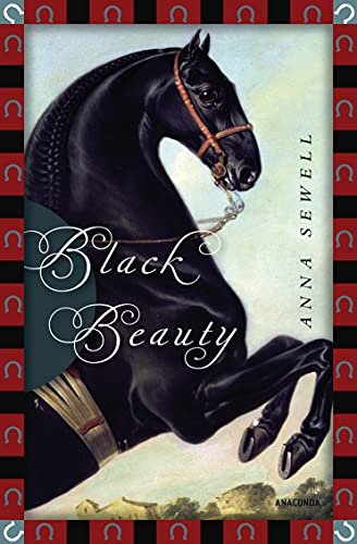 Black Beauty (Anaconda Kinderbuchklassiker) von Anaconda