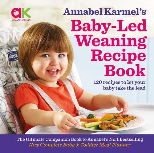 Karmel, A: Annabel Karmel's Baby-Led Weaning Recipe Book von Palazzo Editions Ltd