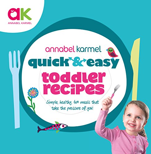 Quick and Easy Toddler Recipes (Quick & Easy) von Ebury Press