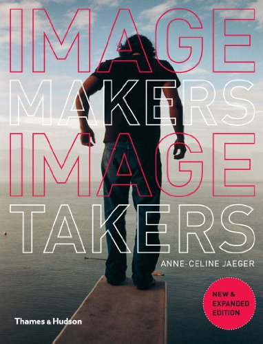 Image Makers, Image Takers: The Essential Guide to Photography by Those in the Know von Thames & Hudson