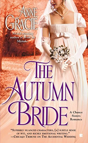 The Autumn Bride (A Chance Sisters Romance, Band 1)