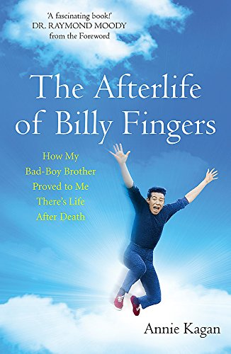 The Afterlife of Billy Fingers: Life, Death and Everything Afterwards von Coronet