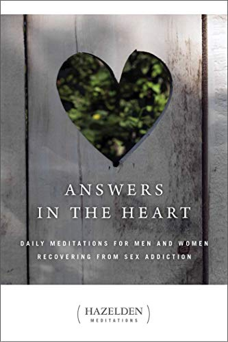 Answers in the Heart: Daily Meditations For Men And Women Recovering From Sex Addiction (Hazelden Meditations) von Hazelden Publishing