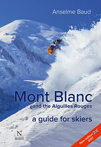 Baud, A: Mont Blanc and the Aiguilles Rouges von NEVICATA