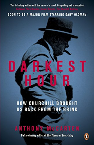 Darkest Hour: How Churchill Brought us Back from the Brink von Penguin Books Ltd