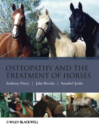Osteopathy and the Treatment of Horses von Wiley-Blackwell