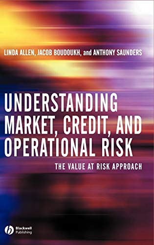 Understanding Market, Credit, and Operational Risk: The Value at Risk Approach von John Wiley & Sons