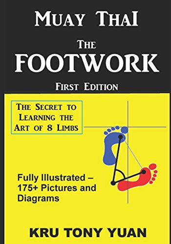 Muay Thai: The Footwork (Black and White Edition): The Secret to Learning the Art of 8 Limbs von Independently published
