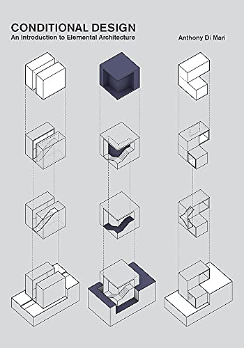 Conditional Design: An introduction to elemental architecture von BIS Publishers / BIS Publishers bv / Laurence King Verlag GmbH