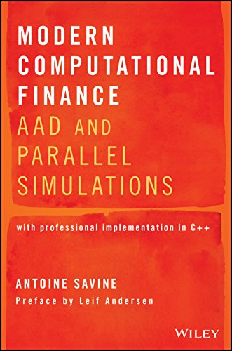 Modern Computational Finance: AAD and Parallel Simulations von Wiley