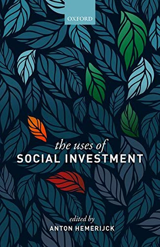 The Uses of Social Investment von Oxford University Press, USA