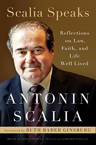 Scalia Speaks: Reflections on Law, Faith, and Life Well Lived von Crown Forum