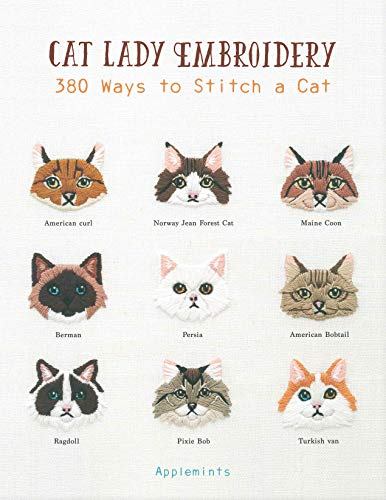 Cat Lady Embroidery: 380 Ways to Stitch a Cat von Rockport Publishers Inc.