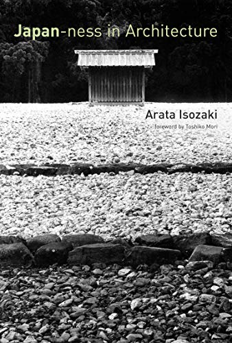 Isozaki, A: Japan-ness in Architecture (Mit Press) von The MIT Press
