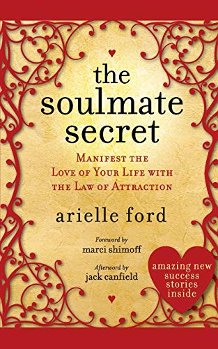 The Soulmate Secret: Manifest the Love of Your Life with the Law of Attraction von HarperOne