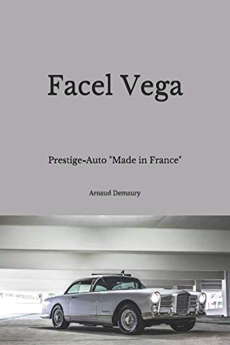 "Facel Vega: Prestige-Auto  ""Made in France"" von Independently published"