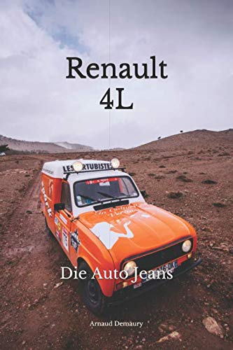 Renault 4L: Die Auto Jeans von Independently published