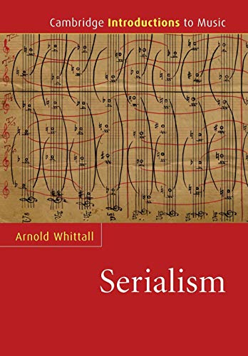 Serialism (Cambridge Introductions to Music)