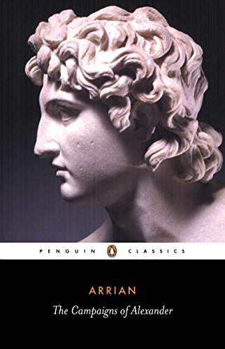 The Campaigns of Alexander (Penguin Classics) von Penguin Classics