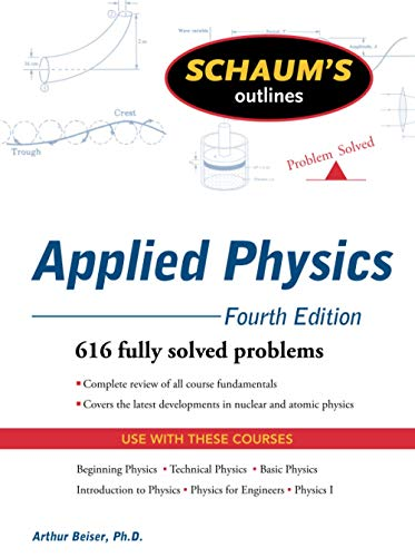 Schaum's Outline of Applied Physics, 4ed von McGraw-Hill Education Ltd