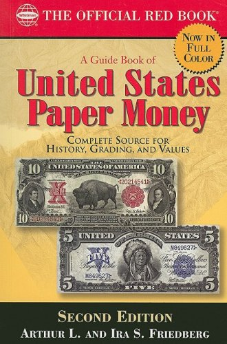 A Guide Book of United States Paper Money: Complete Source for History, Grading, and Values von Whitman Publishing