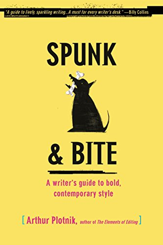 Spunk & Bite: A Writer's Guide to Bold, Contemporary Style von Random House Reference