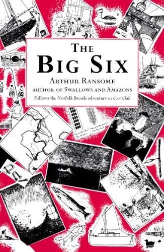 The Big Six (Swallows And Amazons) von Red Fox
