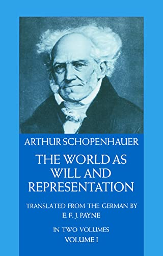 The World as Will and Representation, Volume I