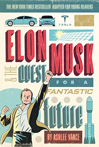 Elon Musk and the Quest for a Fantastic Future Young Readers' Edition von Harpercollins Us; Harpercollins