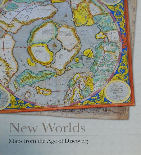 New Worlds: Maps from the Age of Discovery von Quercus Publishing
